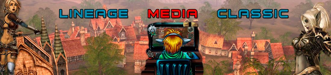 Медиа Портал LineageClassic.ru